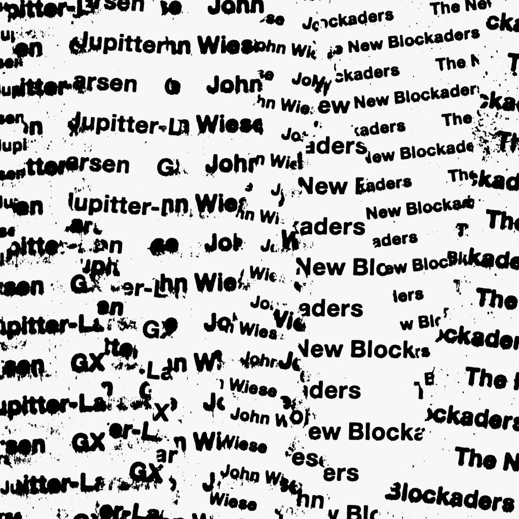 gx-jupitter-larsen-john-wiese-the-new-blockaders-rip-off-sm
