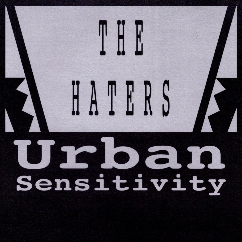 the-haters-urban-sensitivity