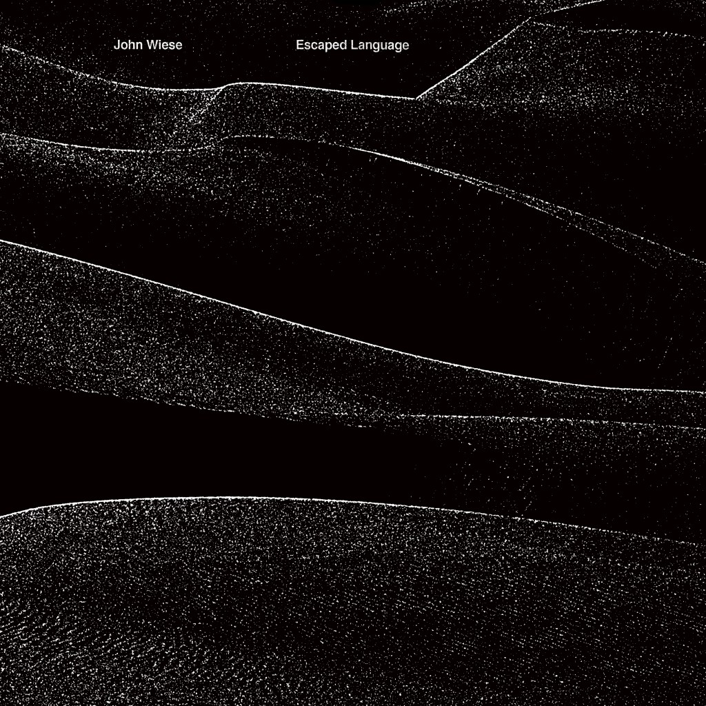 John Wiese - Escaped Language LP